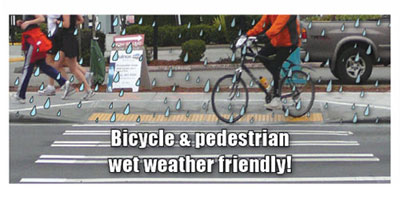 Bicycle & Pedestrian Wet Weather Friendly